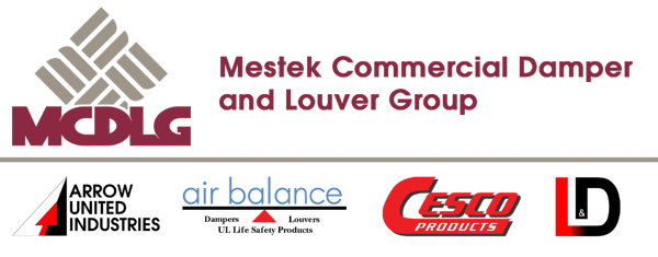 The Mestek Commercial Damper and Louver Group. Top-tier HVAC brands.